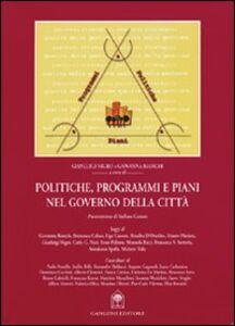Libro Politiche, programmi e piani nel governo della città Gianluigi Nigro , Giovanna Bianchi