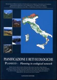 Pianificazione e reti ecologiche. Planeco. Planning in ecological network - copertina