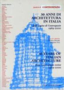 Trenta anni di architettura in Italia. Dalle pagine di Controspazio 1969-2000 - copertina