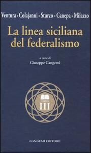 La linea siciliana del federalismo