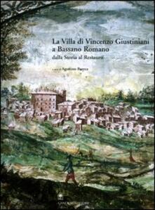 La villa di Vincenzo Giustiniani a Bassano Romano dalla storia al restauro - copertina