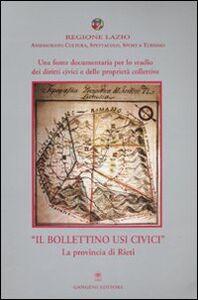 Libro Una fonte documentaria per lo studio dei diritti civici e delle proprietà collettive. «Il Bollettino Usi Civici». La provincia di Rieti. Con CD-ROM Caterina Zannella