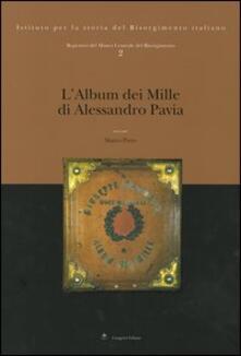 Repertori del Museo Centrale del Risorgimento. Vol. 2: L'album dei Mille di Alessandro Pavia. - Marco Pizzo - copertina
