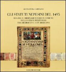 Gli statuti nepesini del 1945. Regole e ordinamenti di un comune dello Stato pontificio tra Medioevo e età moderna