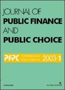 Journal of public finance and public choice. Economia delle scelte pubbliche (2003). Vol. 1