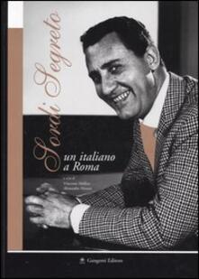 Sordi segreto. Un italiano a Roma. Catalogo della mostra (Roma, 10 luglio-18 settembre, 2004) - copertina