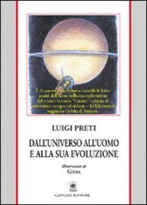 Libro Dall'universo all'uomo e alla sua evoluzione Luigi Preti