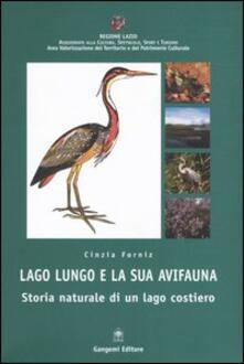 Lago Lungo e la sua avifauna. Storia naturale di un lago costiero - Cinzia Forniz - copertina