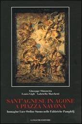 Sant'Agnese in Agone a piazza Navona. Immagine, luce, ordine, suono nelle fabbriche Pamphilj