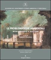 Le problematiche ambientali. Monitoraggio e gestione