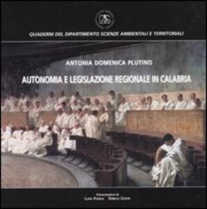 Autonomia e legislazione regionale in Calabria