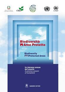 Biodiversità e aree protette-Biodiversity and protected areas. Con CD-ROM - Stefano Tresca - copertina