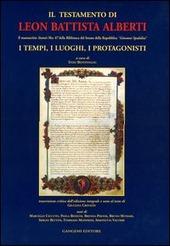 Il testamento di Leon Battista Alberti. Il manoscritto «Statuti Mss. 87» della Biblioteca del Senato della Repubblica «Giovanni Spadolini». Ediz. integrale