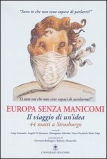 Europa senza manicomi. Il viaggio di un'idea. 44 matti a Strasburgo - copertina