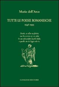 Tutte le poesie romanesche. 1946-1995