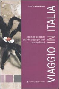 Viaggio in Italia. Identità di 12 artisti contemporanei internazionali. Catalogo della mostra (Bomarzo, 6 novembre-4 dicembre, 2005)
