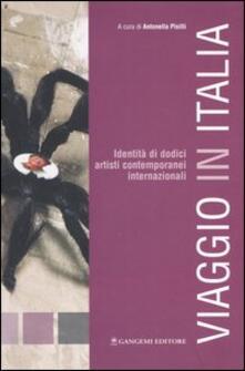 Viaggio in Italia. Identità di 12 artisti contemporanei internazionali. Catalogo della mostra (Bomarzo, 6 novembre-4 dicembre, 2005) - copertina