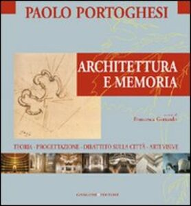 Foto Cover di Architettura e memoria, Libro di  edito da Gangemi