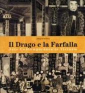 Il drago e la farfalla. Arte contemporanea in Vietnam. Catalogo della mostra (Roma, 16 giugno-16 luglio 2006). Ediz. italiana e inglese