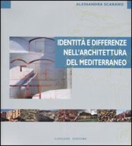 Identità e differenze nell'architettura del Mediterraneo