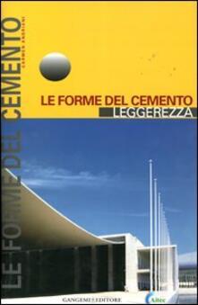 Le forme del cemento. Leggerezza - Carmen Andriani - copertina