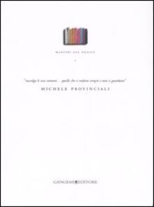 Maestri del design. Vol. 1: Michele Provinciali. - copertina