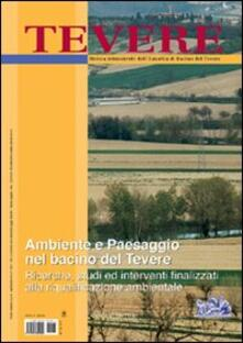 Tevere, ambiente e paesaggio nel bacino del Tevere. Ricerche, studi ed interventi finalizzati alla riqualificazione ambientale.pdf