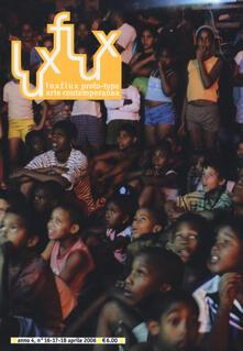 Luxflux proto-type arte contemporanea (2006). Vol. 16-18 - copertina