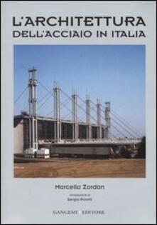 L' architettura dell'acciaio in Italia - Marcello Zordan - copertina