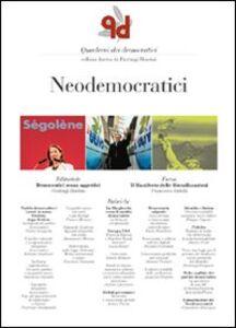 Libro Quaderni dei democratici. Neodemocratici