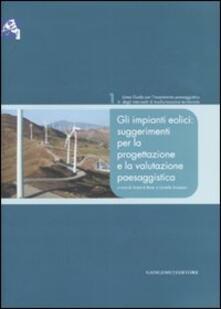 Ascotcamogli.it Gli impianti eolici: suggerimenti per la progettazione e la valutazione paesaggistica Image