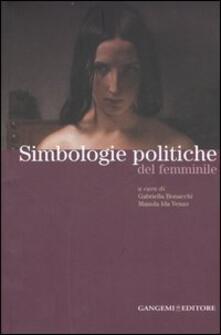 Simbologie politiche del femminile. Catalogo della mostra - copertina