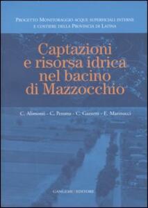 Captazioni e risorsa idrica nel bacino di Mazzocchio