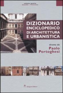 Rallydeicolliscaligeri.it Dizionario enciclopedico di architettura e urbanistica. Vol. 4: Meduna-Posizione. Image