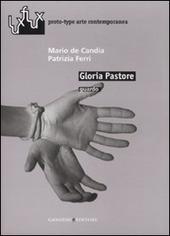 Gloria Pastore. Guardo. Catalogo della mostra (Roma, 2007)