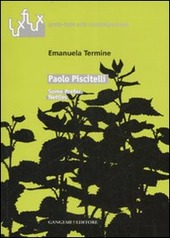 Paolo Piscitelli. Some prefer nettles. Catalogo della mostra (Roma, 6-30 marzo 2007). Ediz. italiana e inglese