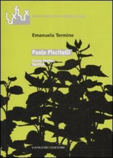 Paolo Piscitelli. Some prefer nettles. Catalogo della mostra (Roma, 6-30 marzo 2007). Ediz. italiana e inglese - Emanuela Termine - copertina