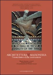 Amatigota.it Architettura e massoneria. L'esoterismo della costruzione Image