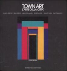 Town Art. L'arte della Città - Franco Summa - copertina