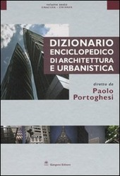 Dizionario enciclopedico di architettura e urbanistica. Vol. 6: Siracusa-Zwirner.