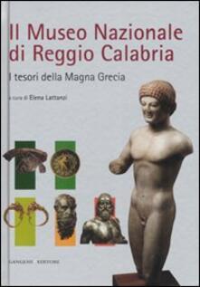 Il Museo nazionale di Reggio Calabria. I tesori della Magna Grecia - copertina