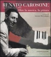 Renato Carosone (Napoli, 1920-Roma, 2001). Oltre la musica, la pittura