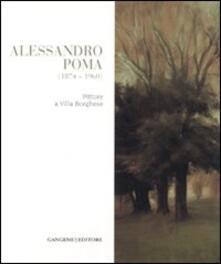 Alessandro Poma (1874-1960). Pittore a villa Borghese - copertina