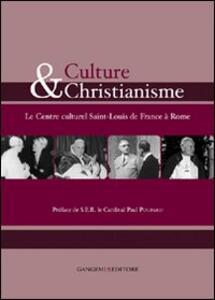 Culture et christianisme. Le centre culturel Saint-Louis de France à Rome