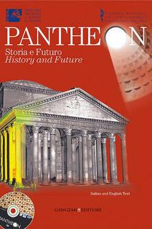 Pantheon. Storia e futuro-Pantheon. History and future. Con DVD-ROM - copertina