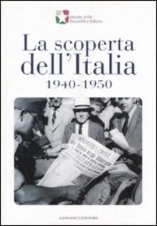 La scoperta dell'Italia, 1940-1950. Catalogo della mostra (17 novembre 2007-6 gennaio 2008) - copertina