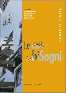 Libro La città dei biSogni. Cantieri d'arte