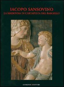 Iacopo Sansovino. La Madonna in cartapesta del Bargello. Restauro e indagini - copertina