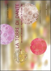 La torre di Dante. Incisioni, bozzetti e dipinti per la Commedia-Sabaudia. Torre Civica