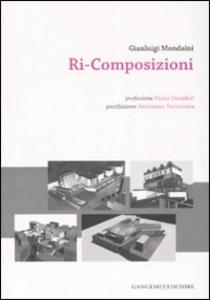 Libro Ri-composizioni Gianluigi Mondaini